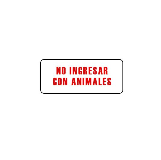 NO INGRESAR CON ANIMALES
